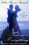 Timing is Everything (Taylor's Girls Book 1)