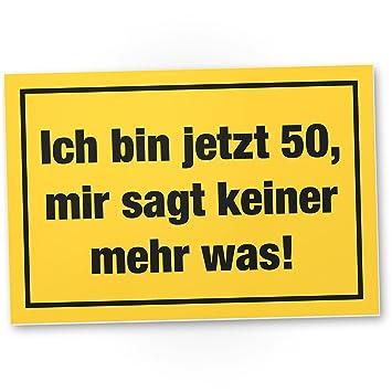DankeDir! Ich Bin 50 Jahre, Kunststoff Schild - Geschenk 50 ...