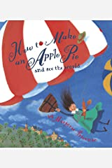 How to Make an Apple Pie and See the World (Dragonfly Books) Kindle Edition