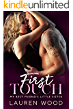 First Touch: My Best Friend's Little Sister