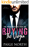 Buying The Virgin (The Virgin Auctions, Book One) (English Edition)