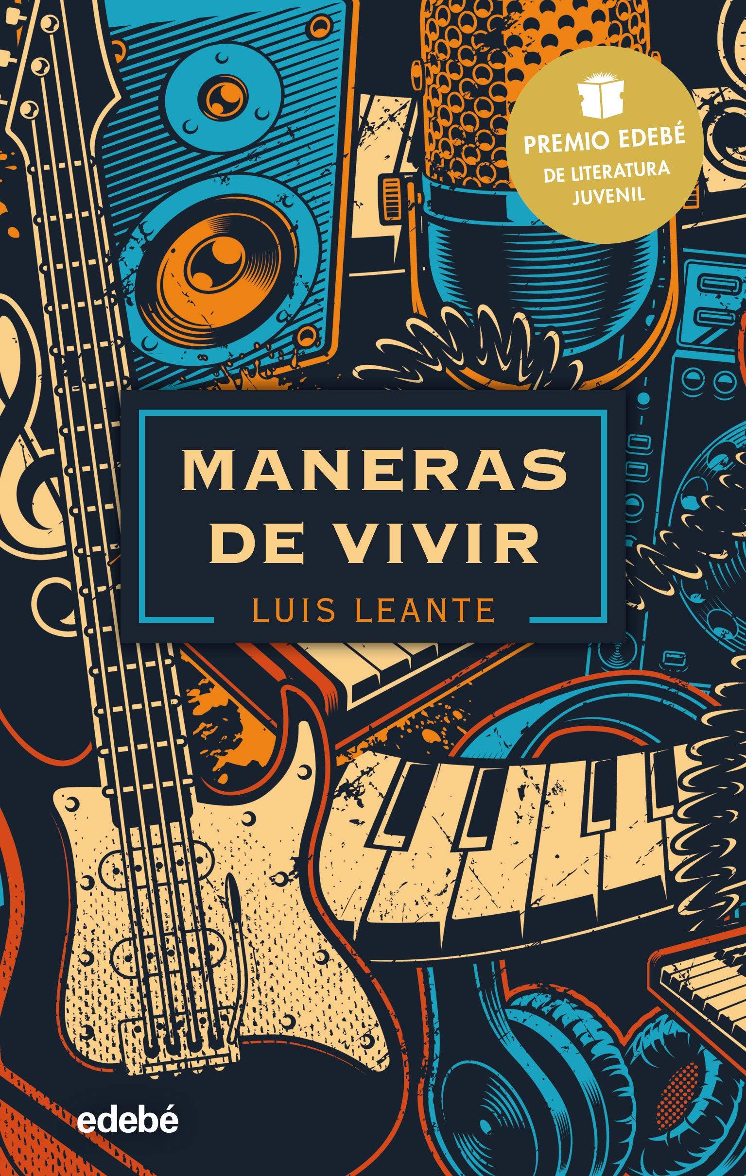 MANERAS DE VIVIR: Premio EDEBÉ de Literatura Juvenil 2020 Periscopio: Amazon.es: Leante Chacón, Luis: Libros