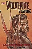 Wolverine: Weapon X Vol. 1: Adamantium Men