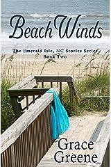 Beach Winds: An Emerald Isle, NC Novel (#2) Kindle Edition