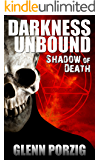 Darkness Unbound: Shadow of Death