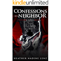 Confessions of a Neighbor: A Ballet Thriller-Novel book cover