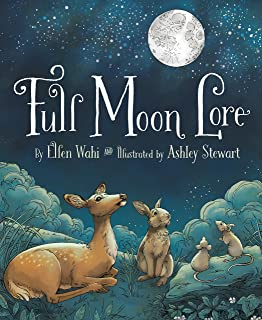 When the Moon is Full: A Lunar Year: Mary Azarian
