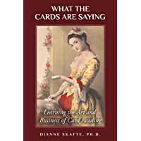 What the Cards Are Saying: Learning the Art and Business of Card Reading (English Edition)