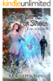 The Battle for Summia (Patch Man Book 2)