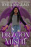 Dragon Misfit (The Misfits Book 4)