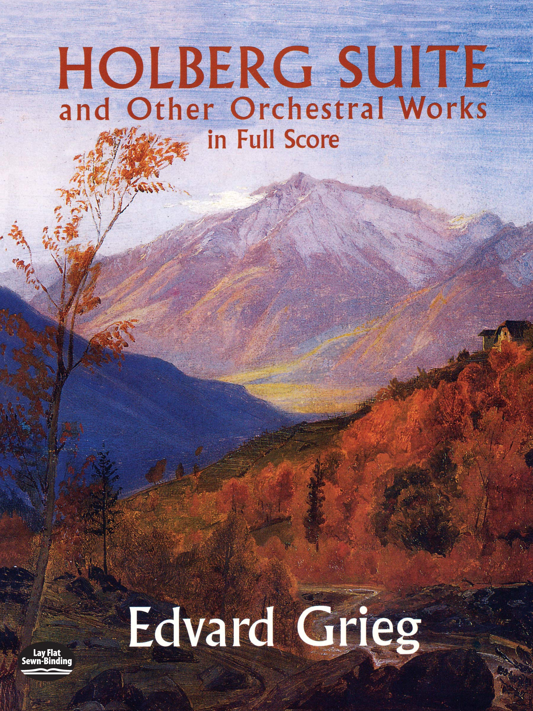 Holberg Suite and Other Orchestral Works in Full Score (Dover Music Scores)  Paperback – July 24, 2013