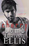 Cherry Bomb (Stirred Passions Book 1)