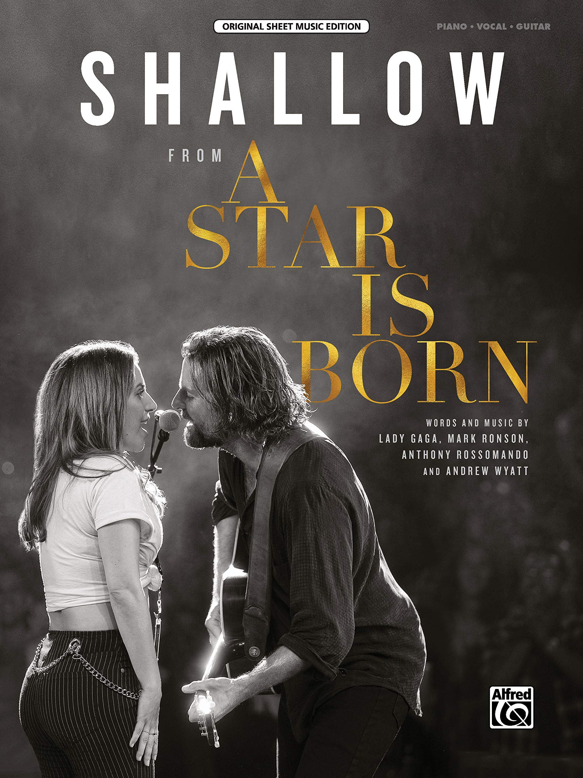 Shallow From A Star Is Born Sheet Original Sheet Music Edition Gaga Lady Ronson Mark Rossomando Anthony Wyatt Andrew 9781470641528 Amazon Com Books