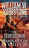 Damnation Valley (The Frontiersman Book 4)