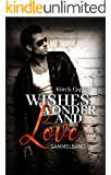 Wishes, Wonder and Love: Sammelband (German Edition)