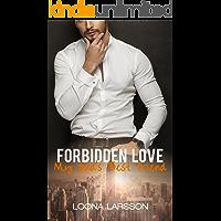 Forbidden Love: My Dad's Best Friend