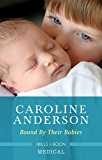 Bound By Their Babies (Yoxburgh Park Hospital Book 1000)