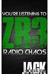 Zombie Radio 3: Radio Chaos Kindle Edition
