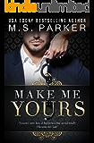 Make Me Yours: Billionaire's Sub 2