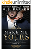 Make Me Yours (Billionaire's Sub Book 2)
