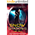 Snow and the Shadows (Once Upon a Harem Book 2)