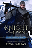 A Knight of Her Own (Rogues of Rouen)