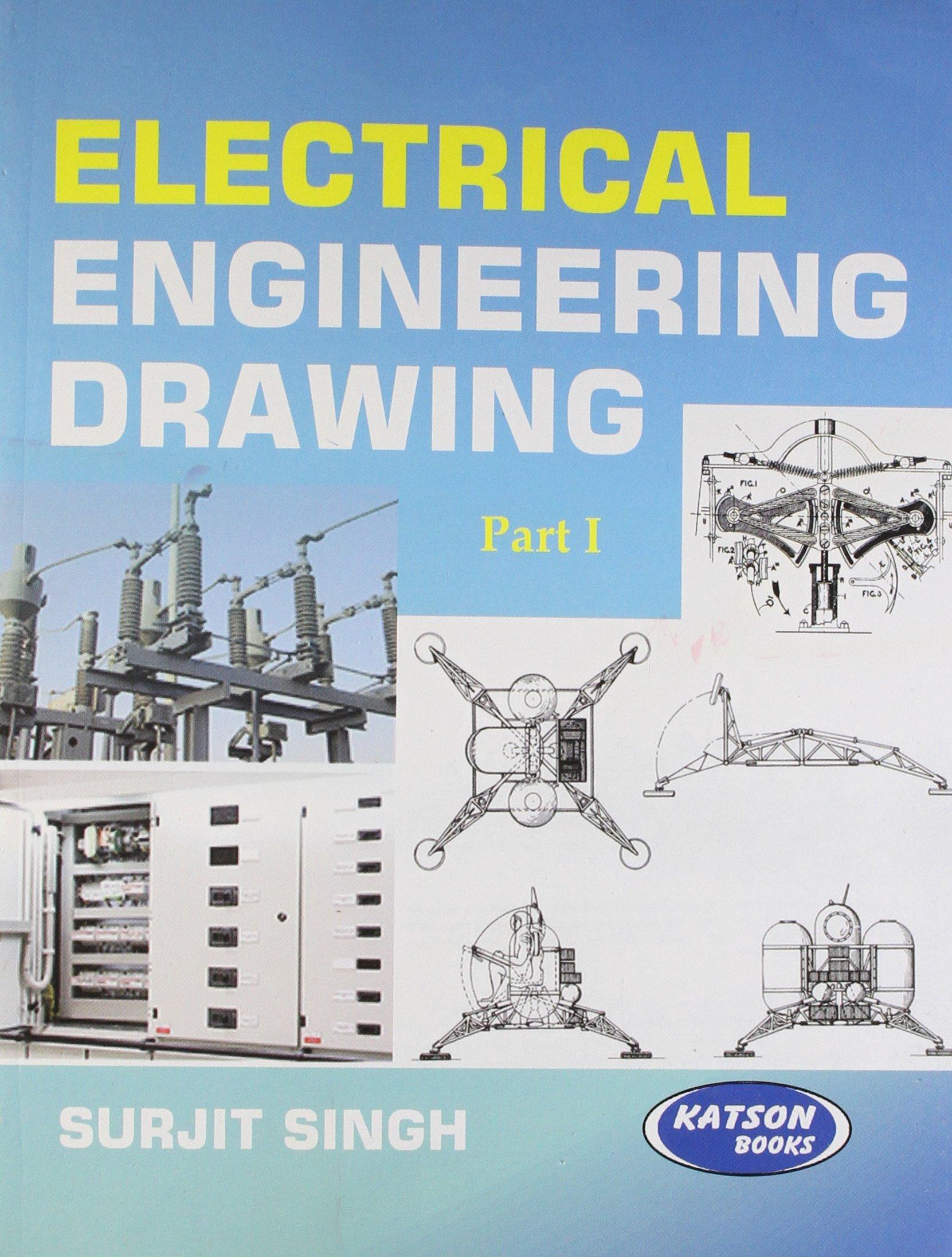 Electrical Engineering Drawing I Surjit Singh 9789350143056