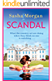 Scandal: A sexy read full of secrets, lies, romance and drama you won't be able to put down