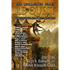 Re-Quest: Dark Fantasy Stories of Quests & Searches (The Re-Imagined Series Book 3)