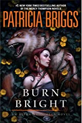 Burn Bright (Alpha and Omega Book 5) Kindle Edition