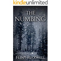 The Numbing: A Supernatural Apocalypse Novel (Whiteout Book 3) book cover