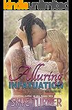 Alluring Infatuation (Bayou Stix Book 4) (English Edition)