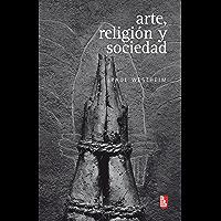 Arte, religión y sociedad (Biblioteca Universitaria De Bolsillo) (Spanish Edition)