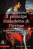 Il principe maledetto di Firenze (eNewton Saggistica)