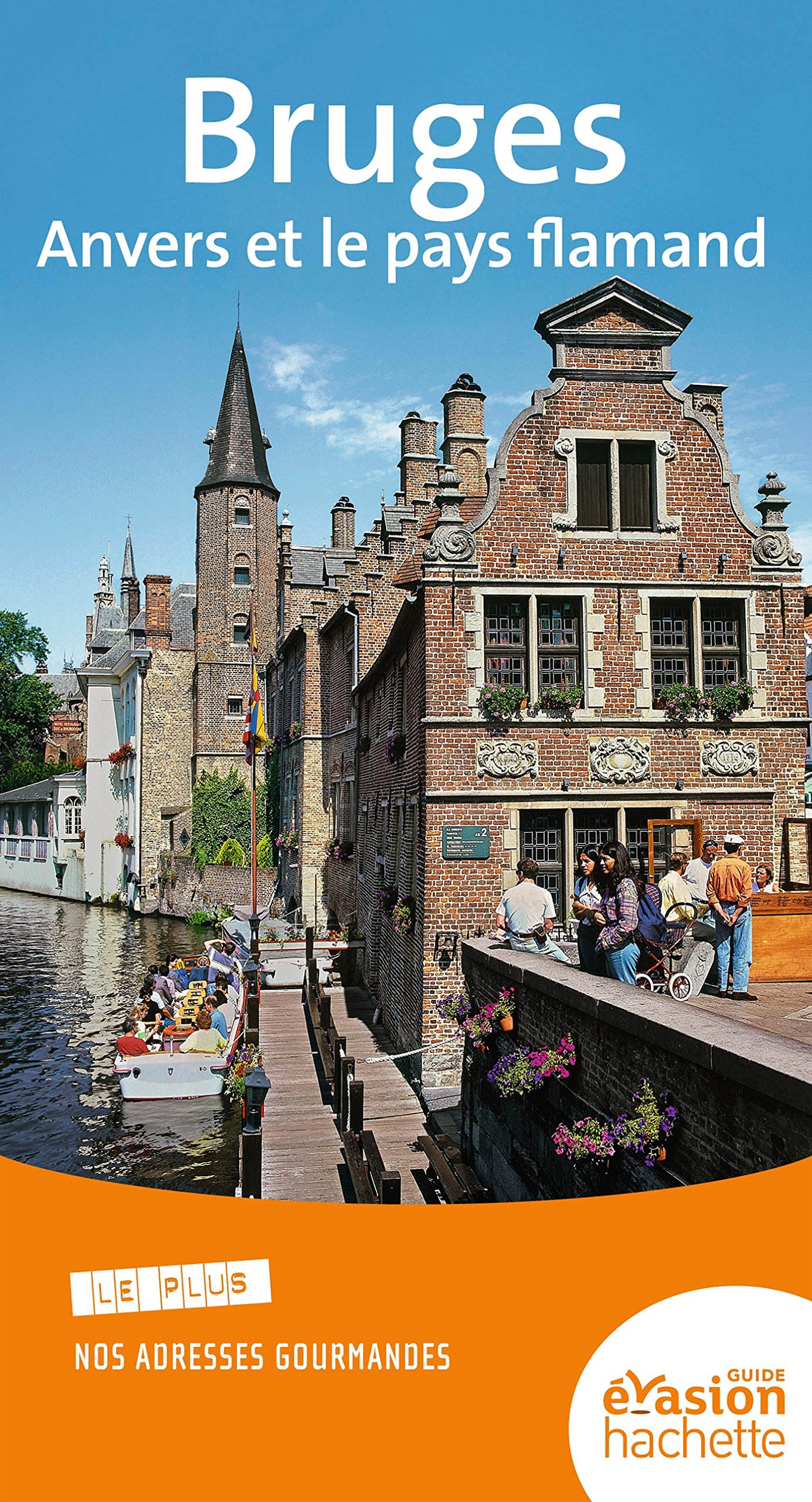 Guide Evasion Bruges, Anvers et le pays flamand (French) Paperback