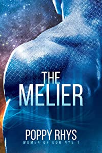 The Melier (Women of Dor Nye Book 1)
