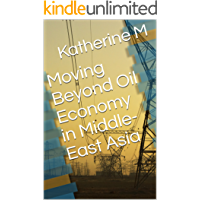 Moving Beyond Oil Economy in Middle-East Asia