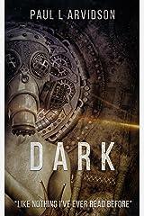 Dark (The Dark Trilogy Book 1) Kindle Edition