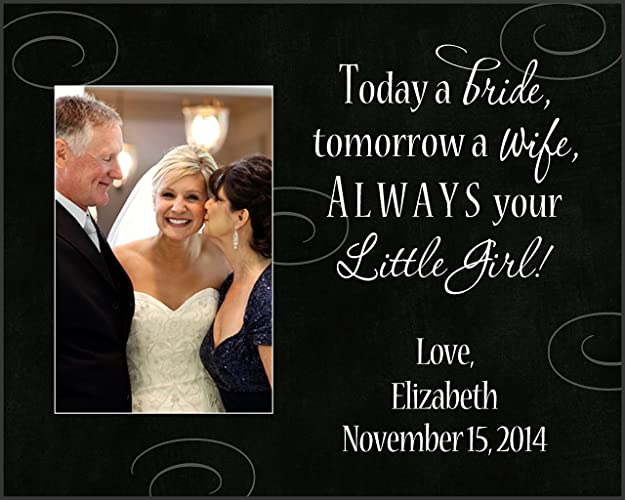 Amazon.com: 8x10 Today a bride tomorrow a wife always your little ...