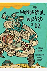 The Wonderful Wizard of Oz: Illustrations by Michael Sieben (Books of Wonder) Kindle Edition