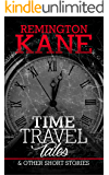 Time Travel Tales & Other Short Stories