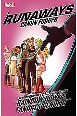 Runaways by Rainbow Rowell Vol. 5: Cannon Fodder: Canon Fodder (Runaways (2017-)) Kindle Edition