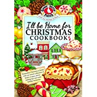 I'll be Home for Christmas Cookbook (Seasonal Cookbook Collection)