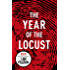 The Year of the Locust (English Edition)