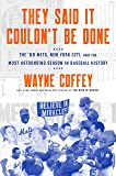 They Said It Couldn't Be Done: The '69 Mets, New