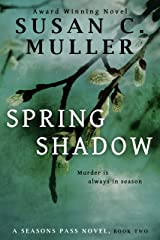 Spring Shadow (Seasons Pass Book 2) Kindle Edition