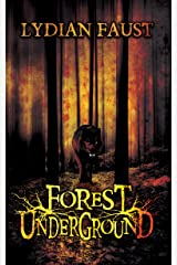 Forest Underground Kindle Edition