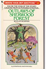 Outlaws of Sherwood Forest (Choose Your Own Adventure, No 47) Mass Market Paperback