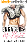 Engaged to Mr. Right: A Fake Marriage Romance (Mr. Right Series Book 1)