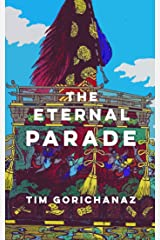 The Eternal Parade Kindle Edition